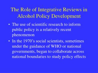 The Role of Integrative Reviews in Alcohol Policy Development