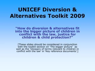 UNICEF Diversion & Alternatives Toolkit 2009