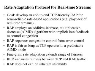 Rate Adaptation Protocol for Real-time Streams