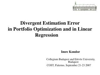 Divergent Estimation Error in Portfolio Optimization and in Linear Regression