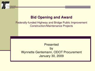 Bid Opening and Award   Federally-funded Highway and Bridge Public Improvement Construction