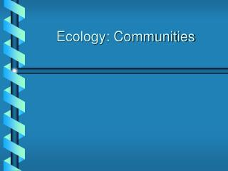 Ecology: Communities