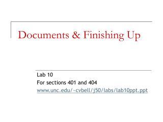 Documents & Finishing Up