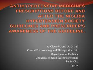 A.  Olowofela  and  A. O. Isah Clinical Pharmacology and Therapeutics Unit,