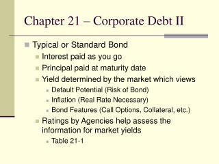 Chapter 21 – Corporate Debt II