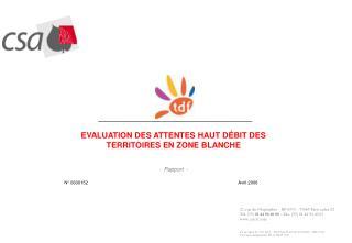 EVALUATION DES ATTENTES HAUT D ÉBIT DES TERRITOIRES EN ZONE BLANCHE -  Rapport  -