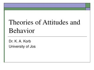 Theories of Attitudes and Behavior
