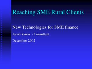 Reaching SME Rural Clients