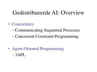 Gedistribueerde AI: Overview