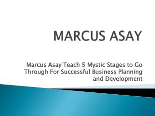 Marcus asay teach 5 mystic stages to go through for successf