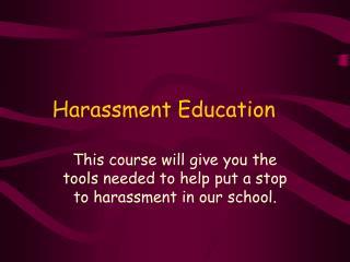 Harassment Education