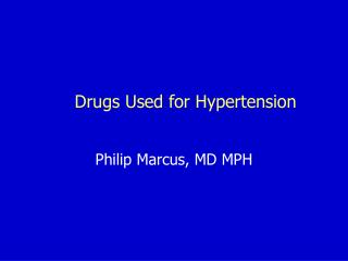 Drugs Used for Hypertension