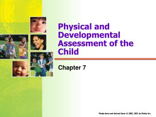 Physical and Developmental Assessment of the Child