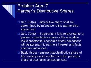 Problem Area 7 Partner's Distributive Shares