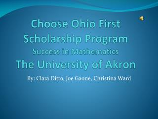 Choose Ohio First  Scholarship Program Success in Mathematics The University of Akron