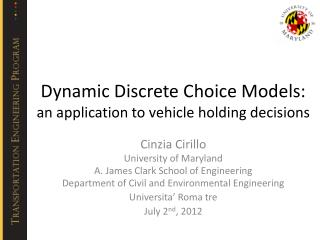 Dynamic Discrete Choice Models: an application to vehicle holding decisions