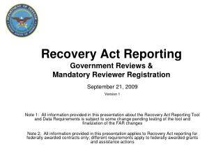 Recovery Act Reporting Government Reviews  Mandatory Reviewer Registration