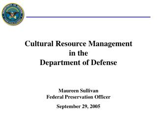 Cultural Resource Management in the Department of Defense