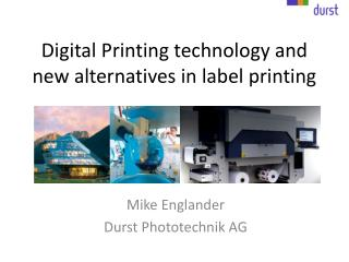 Digital Printing technology and new alternatives in label printing