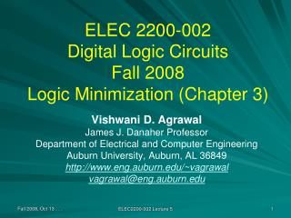 ELEC 2200-002 Digital Logic Circuits Fall 2008 Logic Minimization (Chapter 3)