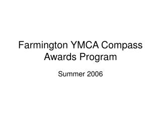 Farmington YMCA Compass Awards Program