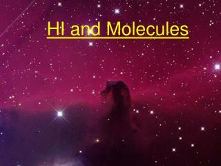 HI and Molecules