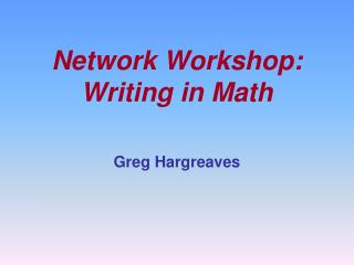 Network Workshop: Writing in Math