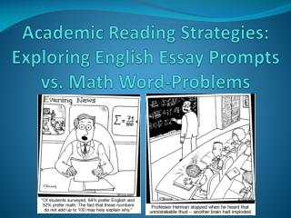 Academic Reading Strategies:  Exploring English Essay Prompts vs. Math Word-Problems