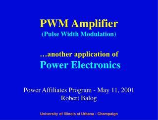 PWM Amplifier (Pulse Width Modulation)
