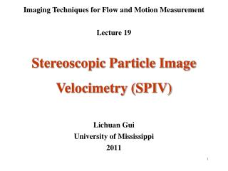 Imaging Techniques for Flow and Motion Measurement Lecture 19