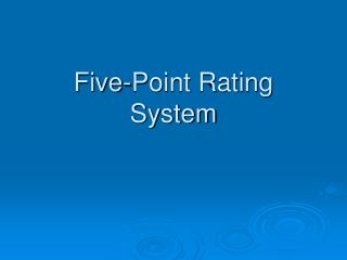 Five-Point Rating  System