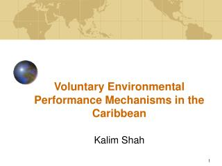 Voluntary Environmental Performance Mechanisms in the Caribbean
