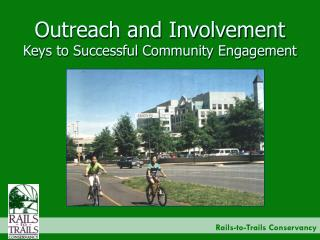 Outreach and Involvement Keys to Successful Community Engagement