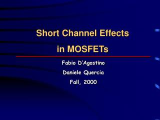 Short Channel Effects in MOSFETs