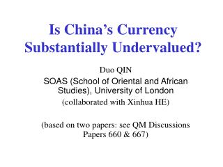 Is China's Currency Substantially Undervalued?