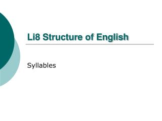 Li8 Structure of English
