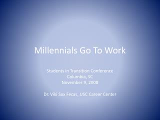 Millennials Go To Work