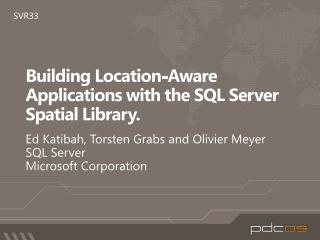 Building Location-Aware Applications with the SQL Server Spatial Library.