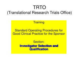 TRTO  (Translational Research Trials Office)