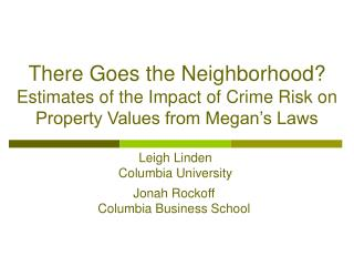 Leigh Linden Columbia University