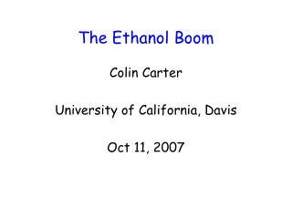 The Ethanol Boom