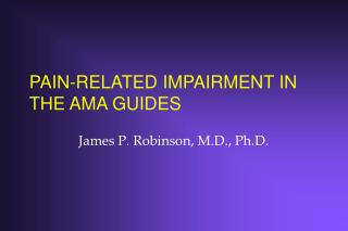 PAIN-RELATED IMPAIRMENT IN THE AMA GUIDES