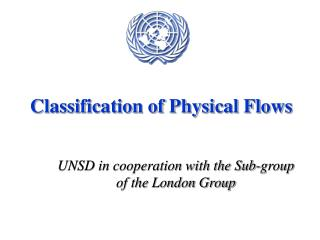 Classification of Physical Flows