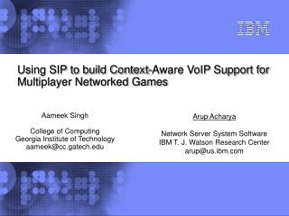 Using SIP to build Context-Aware VoIP Support for Multiplayer Networked Games