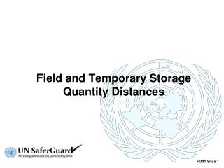 Field and Temporary Storage Quantity Distances