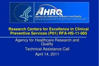 Research Centers for Excellence in Clinical Preventive Services (P01) RFA-HS-11-005