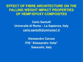 EFFECT OF FIBRE ARCHITECTURE ON THE FALLING WEIGHT IMPACT PROPERTIES OF HEMP/EPOXY COMPOSITES