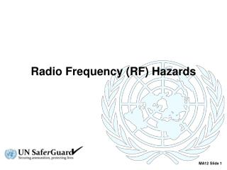 Radio Frequency (RF) Hazards