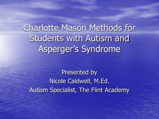 Charlotte Mason Methods for Students with Autism and Asperger