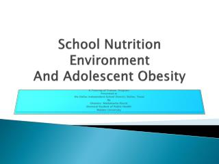 School Nutrition Environment  And Adolescent Obesity